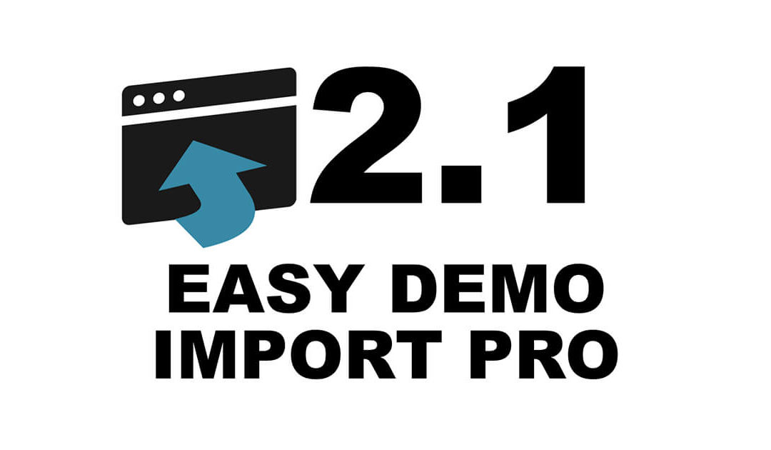 Easy Demo Import Pro 2.1 Release Notes