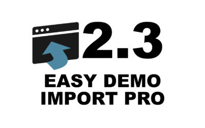 Easy Demo Import Pro 2.3 Release Notes