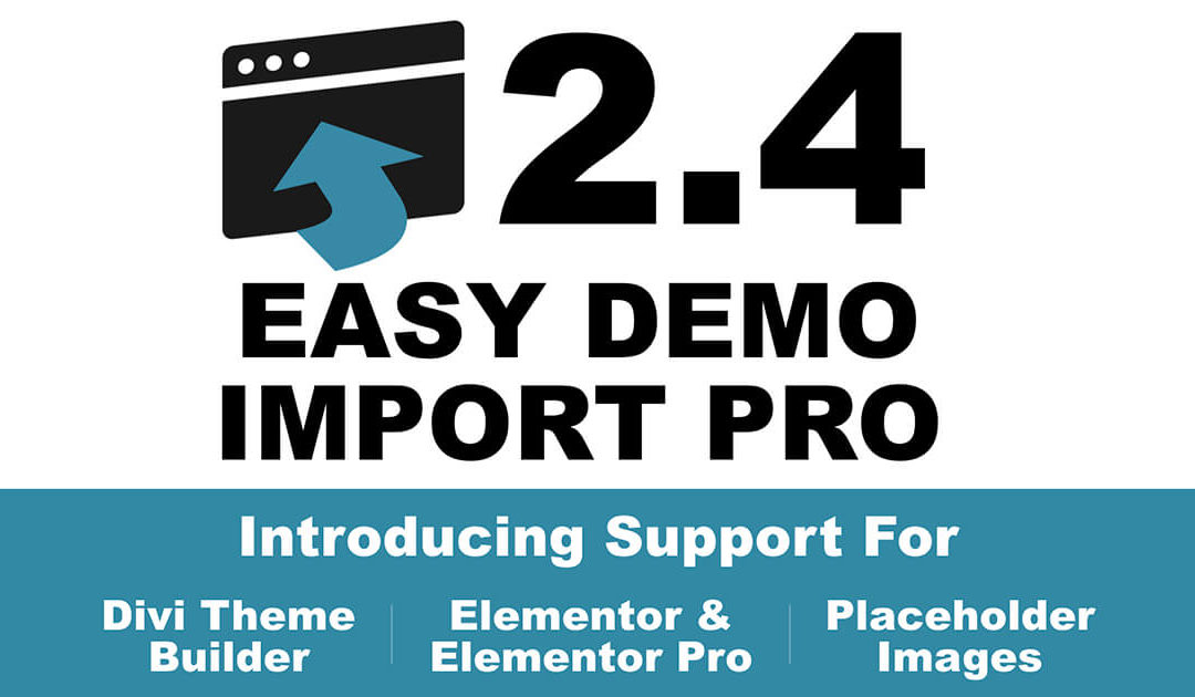 Easy Demo Import Pro 2.4 Release Notes