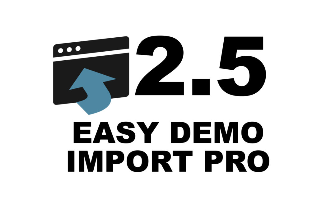Easy Demo Import Pro 2.5 Release Notes