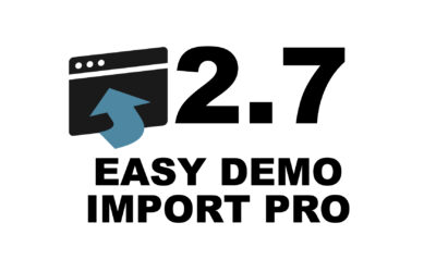 Easy Demo Import Pro 2.7 Release Notes