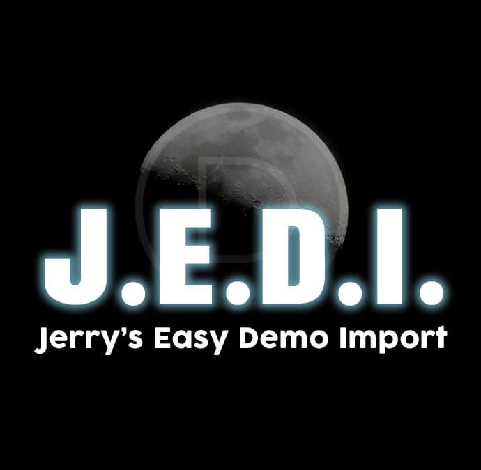 J.E.D.I. | Jerry's Easy Demo Import – Free